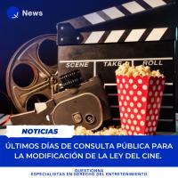 Questionna - Derecho del Entretenimiento - Últimos días de consulta pública para la modificación de la Ley del Cine. (2)