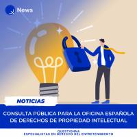 Questionna - Derecho del Entretenimiento - Consulta pública para la Oficina Española de Derechos de Propiedad Intelectual (1)